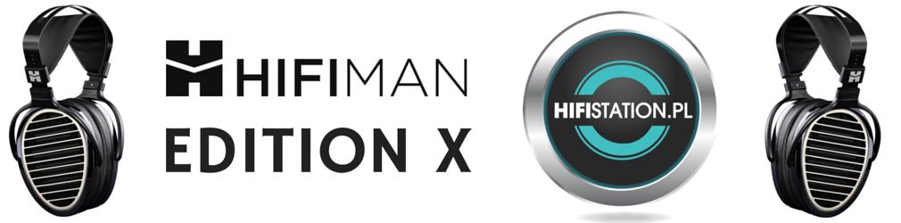 Newsy: Referencyjne słuchawki HiFiMAN w HiFi Station