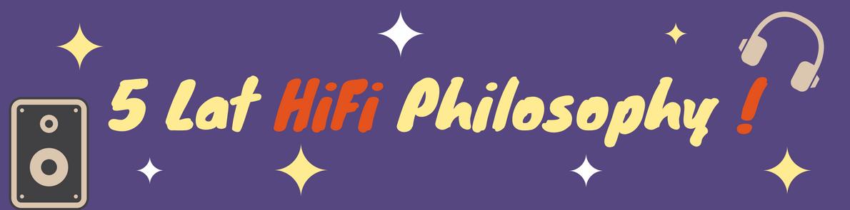 Wydarzenia: HiFi Philosophy – piąta rocznica!